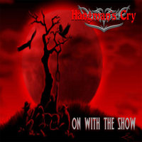 On With the Show — Hangman's Cry