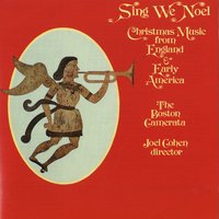 Sing We Noel (Christmas) — Joel Cohen / The Boston Camerata