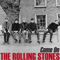 Come On — The Rolling Stones