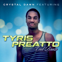 Cool Breeze — Crystal Dawn (feat. Tyris Preatto)