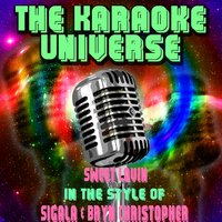 Sweet Lovin[In The Style Of Sigala, Bryn Christopher] — The Karaoke Universe
