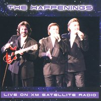 Live On XM Satellite Radio — The Happenings