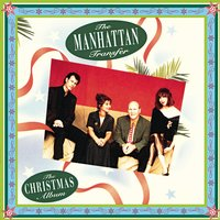 The Christmas Album — Irving Berlin, Франц Грубер, Сезар Франк, Manhattan Transfer, Elisabeth Schwarzkopf