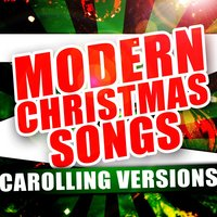 Modern Christmas Songs - Carolling Versions — Holiday Inn