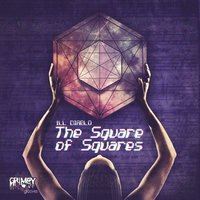 The Square of Squares — iLL DiABLO