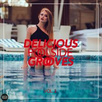 Delicious Poolside Grooves, Vol. 3 — сборник