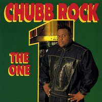 The One — Chubb Rock