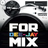For Dee-Jay Mix — сборник