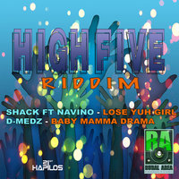 High Five Riddim — Shack