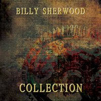Collection — Billy Sherwood