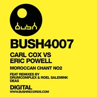 Morroccan Chant Number 2 — Carl Cox, Eric Powell