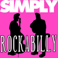 Simply - Rockabilly (80 Esssential Tracks) — Carl Perkins