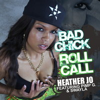 Bad Chick Roll Call — Heather Jo