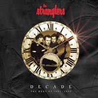 Decade: The Best Of 1981 - 1990 — The Stranglers