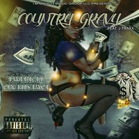 Twerk It on His Face (feat. J Traxx) — Country Gravy, J Traxx