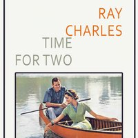Time For Two — Ray Charles