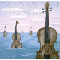 The Crossing — David Wilson