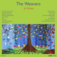 At Home — The Weavers