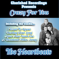 Crazy For You — The Heartbeats
