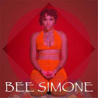 You Know Why I'm Here — Bee Simone