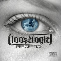 Perception — Loose Logic