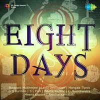 Eight Days — R. D. Burman, S. D. Burman, S. D. Burman, R. D. Burman