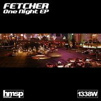 One Night EP — Fetcher