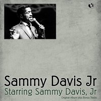 Starring Sammy Davis, Jr — Sammy Davis, Jr., Jr., Sammy Davis