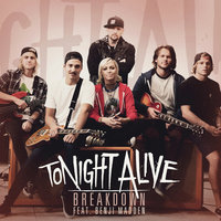 Breakdown — Tonight Alive