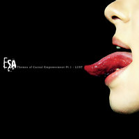 Themes of Carnal Empowerment, Pt. 1: Lust — Esa