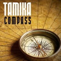 Compass - Single — Tamika