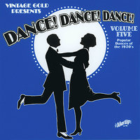 Dance! Dance! Dance! Vol. 5: Popular Dances of the 1920s — Duke Ellington, Paul Whiteman, Fletcher Henderson, Ruth Etting, Ben Selvin