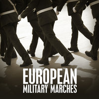 European Miltary Marches — The Royal Artillery Band