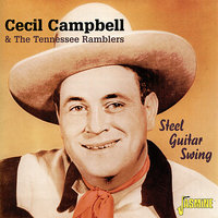 Steel Guitar Swing — The Tennessee Ramblers, Cecil Cambell