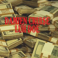 Luh Doe — Damien Cruise