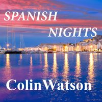 Spanish Nights — Colin Watson