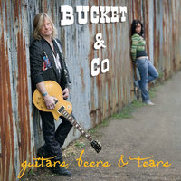 Guitars, Beers & Tears — Bucket & Co.