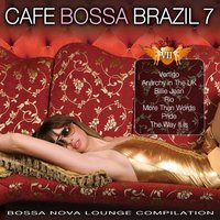 Cafe Bossa Brazil, Vol. 7 — сборник