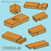 Fab Four Suture — Stereolab