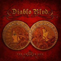 The Greater God — Diablo Blvd