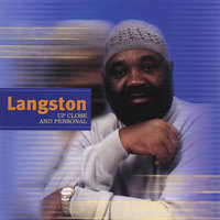 Langston, Up Close and Personal — Jerry Langston Wilson