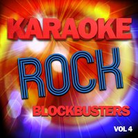 Karaoke Rock Blockbusters, Vol .4 — The Karaoke A Team