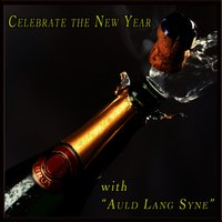 Celebrate the New Year with Auld Lang Syne — сборник