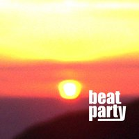 I Said High / Keep On — Beat Party
