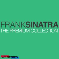 The Premium Collection — Frank Sinatra