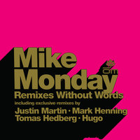 Remixes Without Words — Mike Monday