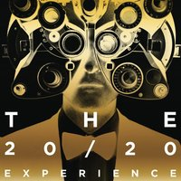 The 20/20 Experience - The Complete Experience — Justin Timberlake