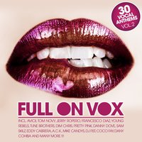 Full On Vox, Vol. 2 — сборник