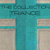The Collection Trance — сборник
