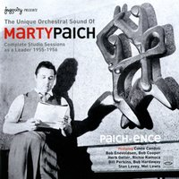 Paich-Ence (Complete Studio Sessions as a Leader 1955-1956) — Marty Paich
